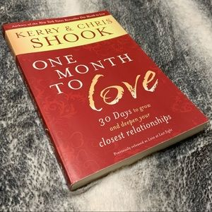 One Month to Love by Kerry & Chris Shook